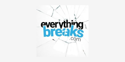 Everything Breaks